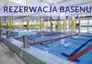 17.02.2019 w godz. 8-13 rezerwacja basenu