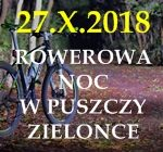 27.10 Rowerowa noc w Puszczy Zielonce