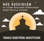 20.10 Październikowa Noc Kościołów – Tomasz Budzyński akustycznie