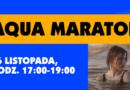 Aqua maraton – 16 listopada